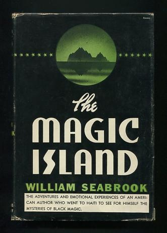 The Magic Island, by William Seabrook (1929)