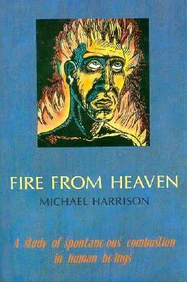Fire From Heaven, by Michael Harrison